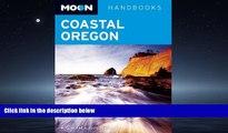 Enjoyed Read Moon Coastal Oregon (Moon Handbooks)