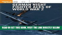 [EBOOK] DOWNLOAD German Night Fighter Aces of World War 2 (Osprey Aircraft of the Aces No 20) GET