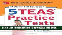 [New] Ebook McGraw-Hill Education 5 TEAS Practice Tests, 2nd Edition (Mcgraw Hill s 5 Teas