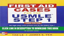 [New] Ebook First Aid Cases for the USMLE Step 1, Third Edition (First Aid USMLE) Free Read