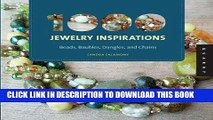 [DOWNLOAD] PDF 1000 Jewelry Inspirations (mini): Beads, Baubles, Dangles, and Chains (1000 Series)
