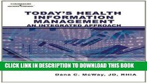 [Free Read] Today s Health Information Management: An Integrated Approach Free Online