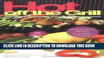 Read Now Hot Off The Grill: The Healthy Exchanges Electric Cookbook (Healthy Exchanges Cookbooks)