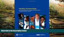 READ FULL  Healthy Partnerships: How Governments Can Engage the Private Sector to Improve Health