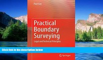 READ FULL  Practical Boundary Surveying: Legal and Technical Principles  READ Ebook Full Ebook