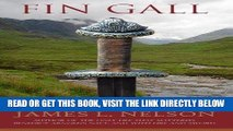 [EBOOK] DOWNLOAD Fin Gall: A Novel of Viking Age Ireland (The Norsemen Saga) (Volume 1) READ NOW