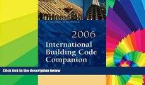 2006 International Building Code Companion: Interpretation, Tactics and Techniques