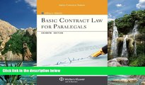 Big Deals  Basic Contract Law for Paralegals, Seventh Edition (Aspen College)  Full Ebooks Best