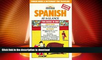 FAVORITE BOOK  Spanish at a Glance: Phrase Book   Dictionary for Travelers (Barron s Languages at