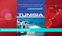 READ BOOK  Tunisia - Culture Smart!: The Essential Guide to Customs   Culture FULL ONLINE
