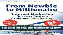 [PDF] FREE Make Money Online. Work from Home. from Newbie to Millionaire: An Internet Marketing