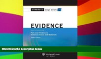 READ FULL  Casenote Legal Briefs: Evidence Keyed to Park and Friedman, 12th Edition (with Evidence