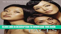 [PDF] Asian Faces: The Essential Beauty and Makeup Guide for Asian Women Full Colection