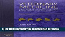 Read Now Veterinary Medicine: A textbook of the diseases of cattle, horses, sheep, pigs and goats,