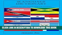 Read Now Slanguage Dictionary: Caribbean and Latin American Slang Words and Phrases by Christopher