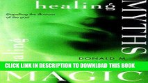 Best Seller Healing Myths, Healing Magic: Breaking the Spell of Old Illusions; Reclaiming Our