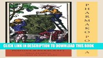 Ebook Pharmako/Poeia, Revised and Updated: Plant Powers, Poisons, and Herbcraft Free Read
