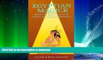 READ  Egyptian Magick: Enter the Body of Light   Travel the Magickal Universe (Llewellyn s High