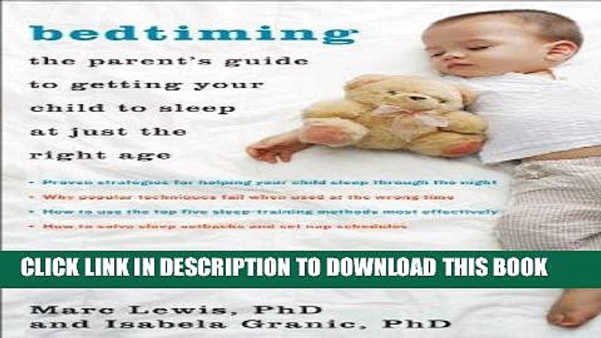 5197c48381c1 [PDF] Bedtiming: The Parent s Guide to Getting Your Child to Sleep at Just  the Right Age Full Online - video dailymotion