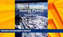 READ BOOK  The Voyage of Storm Petrel. Britain to Senegal Alone in a Boat  BOOK ONLINE