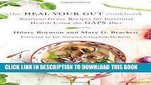 Best Seller The Heal Your Gut Cookbook: Nutrient-Dense Recipes for Intestinal Health Using the
