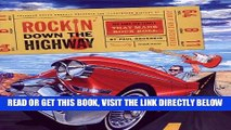 [READ] EBOOK Rockin  Down the Highway: The Cars and People That Made Rock Roll ONLINE COLLECTION