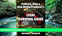 Big Deals  The Podcast, Blog   New Media Producer s Legal Survival Guide: An essential resource