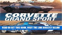 [FREE] EBOOK Corvette Grand Sport (Motorbooks Classic) BEST COLLECTION