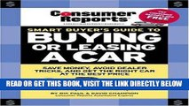 [FREE] EBOOK Smart Buyer s Guide to Buying or Leasing A Car (Consumer Reports Smart Buyer s Guide