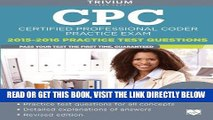 [DOWNLOAD] PDF CPC Practice Exam 2015-2016: Certified Professional Coder Practice Test Questions