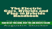 [READ] EBOOK The Electric Cars, Hybrids and Plug-in Hybrids Handbook BEST COLLECTION