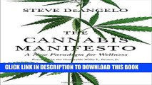 [PDF] The Cannabis Manifesto: A New Paradigm for Wellness Full Colection