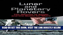 [FREE] EBOOK Lunar and Planetary Rovers: The Wheels of Apollo and the Quest for Mars (Springer