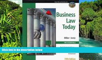 READ FULL  Business Law Today, The Essentials: Text, Summarized Cases, Legal, Ethical, Regulatory,