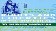 [New] Ebook Rights and Liberties in the Biotech Age: Why We Need a Genetic Bill of Rights Free