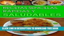 [Ebook] Recetas sencillas, rápidas y saludables (Spanish Edition) Download online