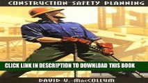 [New] Ebook Construction Safety Planning Free Read