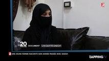 Daesh : Une jeune française raconte son année passée avec l'Etat Islamique (Vidéo)