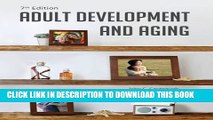 [New] PDF Adult Development and Aging Free Read