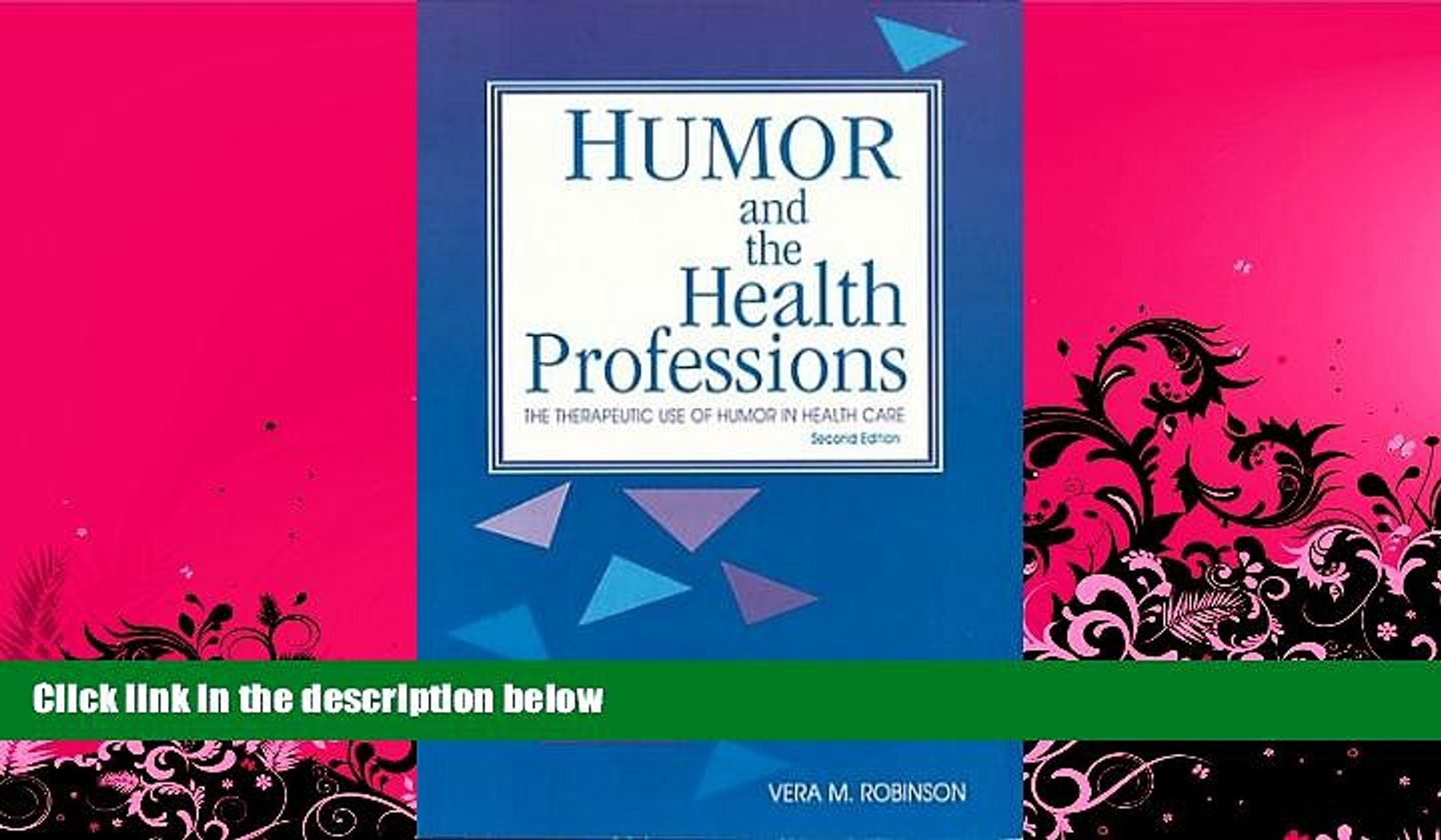 READ book  Humor and the Health Professions: The Therapeutic Use of Humor in Health Care READ