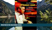 READ NOW  Flame-out : From Prosecuting Jeffrey MacDonald to Serving Time to Serving Tables
