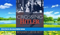 Books to Read  Crossing Hitler: The Man Who Put the Nazis on the Witness Stand  Full Ebooks Most