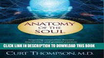 [New] Ebook Anatomy of the Soul: Surprising Connections between Neuroscience and Spiritual