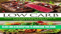 [Ebook] Low Carb  Low Carbohydrate Diet Plan   Weight Loss Recipes (Low Carb, Low Carb Diet, Low