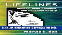 [New] Ebook Lifelines: Women, Male Violence, and Personal Safety Free Read