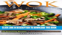 [PDF] Wok Cookbook - 25 Surprising Recipes of Wok Cooking for Beginners: Healthy, Fast, Wok