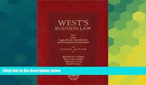 READ FULL  West s Business Law: Text and Cases--Legal, Ethical, Regulatory, International and
