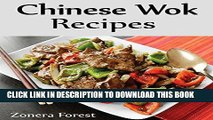 [PDF] Chinese Wok Recipes: Special Chinese Wok, Chicken, Salad, Soup, And Rice Recipes Full