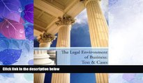 Big Deals  The Legal Environment of Business: Text   Cases  Best Seller Books Most Wanted