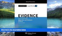 Big Deals  Casenote Legal Briefs: Evidence,Keyed to Waltz, Park,   Friedman, Eleventh Edition